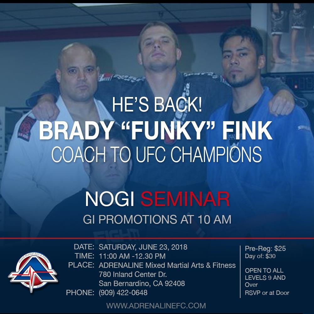 Brady FInk BJJ Seminar - San Bernardino CA